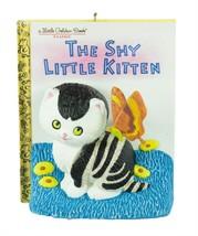 The Shy Little Kitten 2016 Hallmark Ornament - Little Golden Books Cat B... - $14.84
