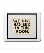 We Had Sex In This Room Sign Mousepad (Neoprene Non-slip Mousemat) - $7.20