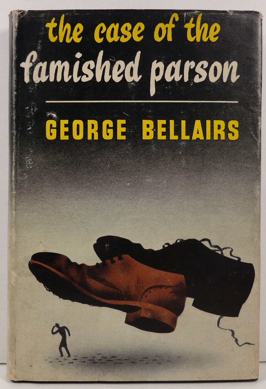 The Case of the Famished Parson George Bellairs 1949 HC/DJ