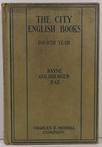 The City English Books Fourth Year Bayne, Goldberg and Rae - $19.99