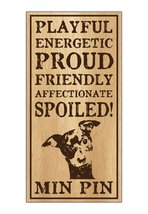 Wood Dog Breed Personality Sign - Spoiled Min P... - $12.99