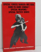Basic stick fighting for combat (Special Forces/Ranger-UDT/SEAL hand-to-hand com - $29.69
