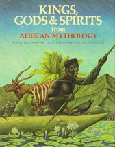 Kings, Gods & Spirits from African Mythology (The World Mythology) Knappert, Jan - $39.55