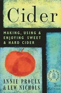 Cider : Making, Using and Enjoying Sweet and Hard Cider