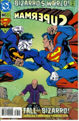 Superman #88 : Opportunity Lost (Bizarro's World - DC Comics) [Paperback] [Ja...