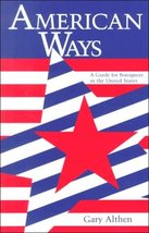 American Ways: A Guide for Foreigners in the Un... - $1.95