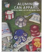 Aluminum Can Hat Apparel Crochet Pattern~Dated 1975~RARE~HTF - $49.99