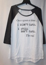 New Womens Plus Size 3X Once Upon A Time I Didnt Care - Still Dont Raglan Shirt - $19.34