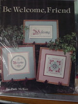 "Cross Stitch Pattern Leaflet ""Be Welcome, Friend"" By Leisure Arts - $3.99"