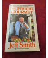 The Frugal Gourmet By Jeff Smith - $5.99