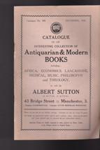 Albert Sutton Catalog #308 Antiquarian & Modern Books 1938 - $12.03