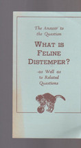 Answer to the Question What is Feline Distemper Booklet 1949 Pitman-Moore - $16.00