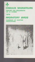 Migratory Birds Summary of Hunting Regulations 1975 Canada - $16.00