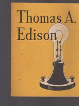 Thomas A Edison Booklet John Hancock Life Insurance Co 1932 - $15.01