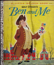 Walt Disney's Ben and Me Little Golden Book 1st Print A Copy Ben Franklin - $11.02