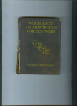 Wilbur Whitehead WHITEHEAD'S Auction BRIDGE For Beginners 1928 Hardcover... - $4.99