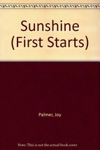 Sunshine (First Starts) Palmer, Joy - $11.87