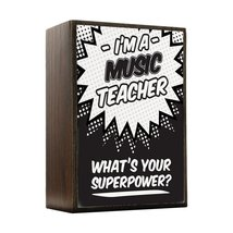 Inspired Home What's Your Superpower - Music Teacher Box Sign Size 4x5.5 - $14.70