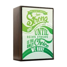 Inspired Home How Strong - Green Awareness Color Box Sign Size 4x5.5 - $14.70