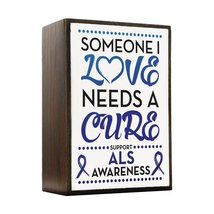 Inspired Home ALS - Someone I Love Box Sign Size 4x5.5 - $14.70