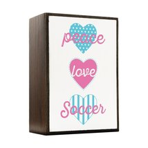 Inspired Home Peace, Love, Soccer Box Sign Size 4x5.5 - $14.70