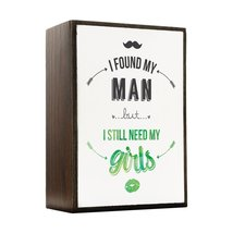 Inspired Home I Still Need My Girls - Green Box Sign Size 4x5.5 - $14.70