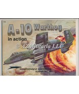 A-10 Warthog In Action AIRCRAFT NO 49 - $9.75