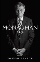 Monaghan A Life by Joseph Pearce