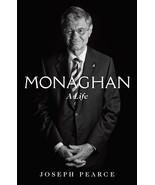 Monaghan A Life by Joseph Pearce - $31.95