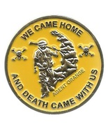 Agent Orance We Came Home and Death Came With Us Challenge Coin  - $15.95
