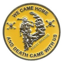 Agent Orange We Came Home and Death Came With Us Challenge Coin - $15.99