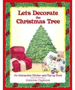 Let's Decorate Christmas Tree [Hardcover] Claybrook, Gretchen E. - $16.78
