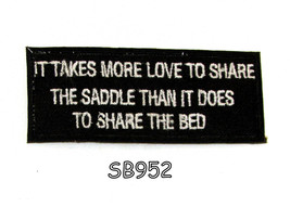 It takes more love to share the saddle Iron on ... - $5.99