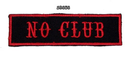 NO CLUB Red on Black Iron on Small Badge Patch ... - $5.99