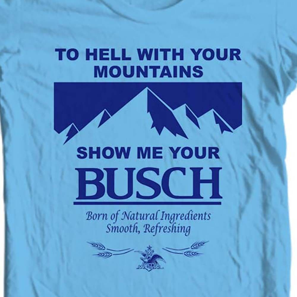 Show Me Busch Beer T-shirt funny novelty retro 1980s 100% cotton blue tee