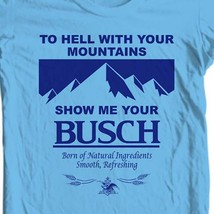 Show Me Busch Beer T-shirt funny novelty retro 1980's 100% cotton blue tee image 1
