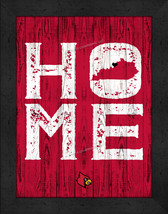 """University of Louisville Cardinals """"Home Away from Home""""  12 x 16 Framed Print - $39.95"""