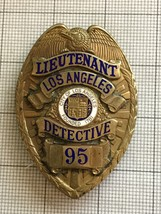 Los Angeles Lieutenant Detective Police Obsolete Badge #95 - $950.00