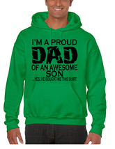 Men's Hoodie I'm A Proud Dad Of An Awesome Son Humor Top - $23.94+