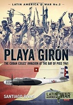Playa Girón: The Cuban Exiles' Invasion at the Bay of Pigs 1961 (Latin - $46.75