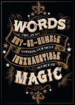 Harry Potter Words Are Our Inexhaustible Source of Magic Refrigerator Magnet NEW - $3.99