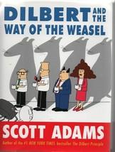 Dilbert & the Way of the Weasel - Scott Adams - HC - 2002 - We Combine S... - $3.91