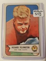 1954 Bowman #77 Dick Yelvington SP RC : New York Giants - $18.00