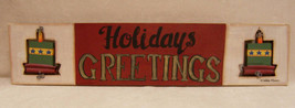 WOODEN DEBBIE MUMM HOLIDAYS GREETINGS HANGING SIGN - $13.85