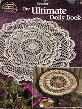 1994 The Ultimate Doily Crochet Pattern Book 17 Designs - $17.99