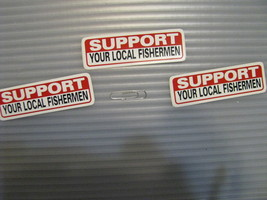 Hand made Decal sticker SUPPORT YOUR LOCAL FISHERMAN Sportsman Tackle box - $19.98