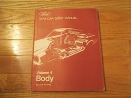 Ford Automobile Body 1974 Car Shop Manual Volume 4 Book - $14.99