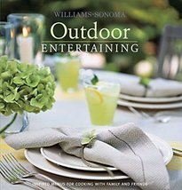 Williams-Sonoma Entertaining: Outdoor [Hardcover] Dolese, George - $2.31