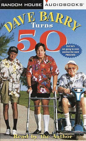 Primary image for Dave Barry Turns 50 [Sep 29, 1998] Barry, Dave