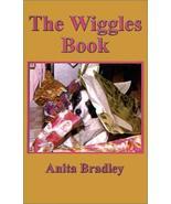 The Wiggles Book [Jun 01, 2001] Bradley, Anita - $29.35
